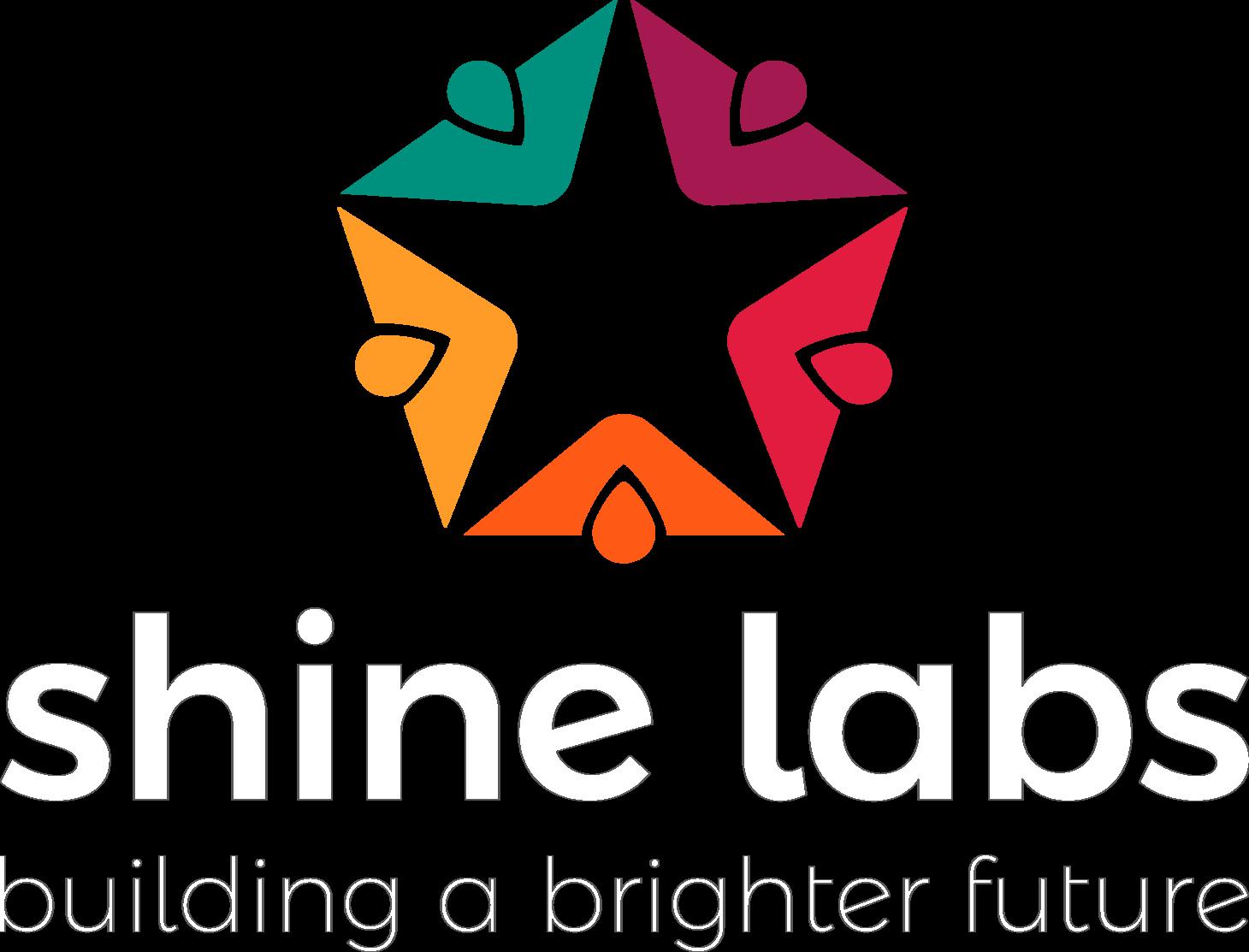 Shine Labs Building A Brighter Future